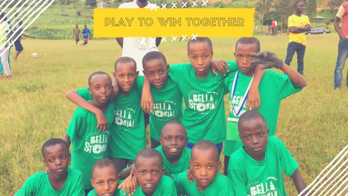 Play to win together We Love Rwanda